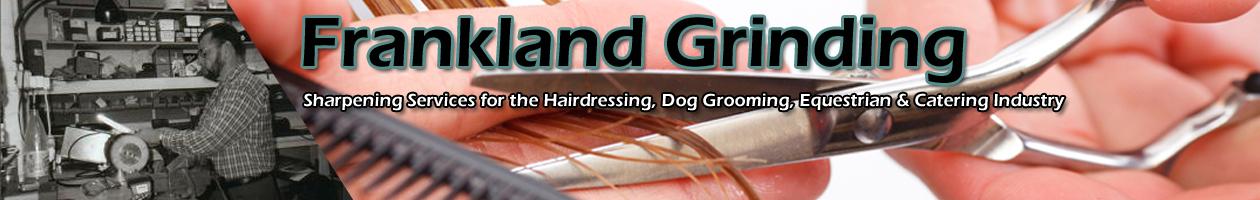 Frankland Grinding – Scissor – Clipper – Knife Sharpening Services
