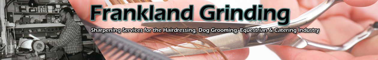 Frankland Grinding – Scissor – Clipper – Knife Sharpening Services